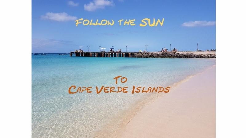 Follow the sun to Cape Verde Islands